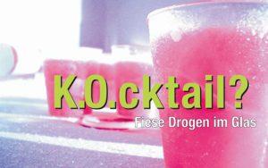 """Präventive Kampagne """"K.O.cktail? – Fiese Drogen im Glas"""" / Foto: Notruf für vergewaltigte Frauen und Mädchen in Aachen e.V."""